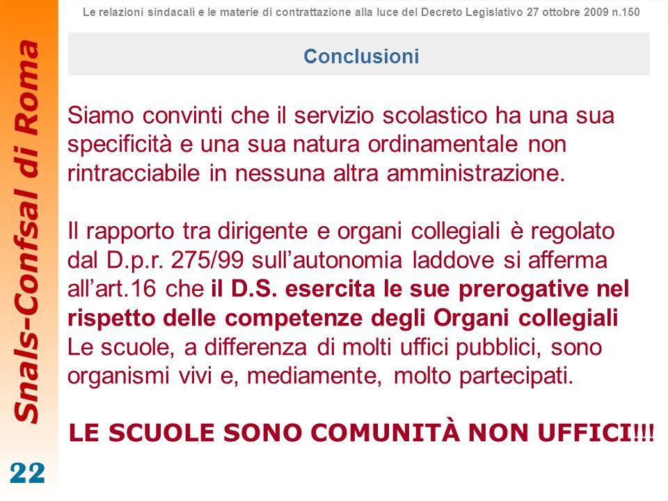 LE SCUOLE SONO COMUNITÀ NON UFFICI!!!