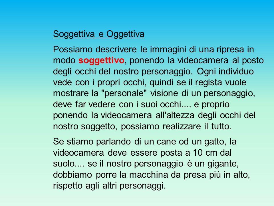 Soggettiva e Oggettiva