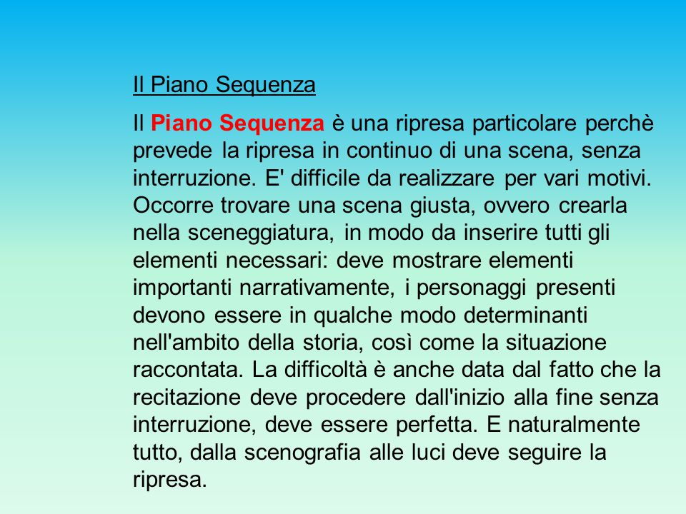 Il Piano Sequenza