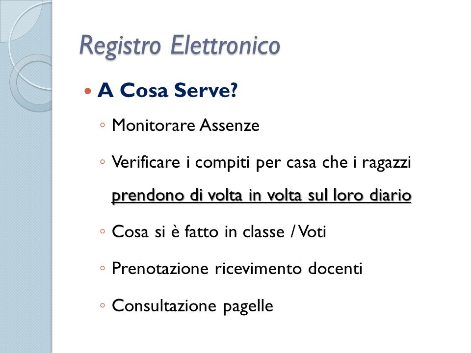 Registro Elettronico A Cosa Serve Monitorare Assenze