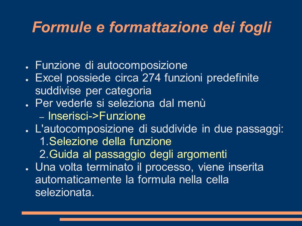 Formule e formattazione dei fogli