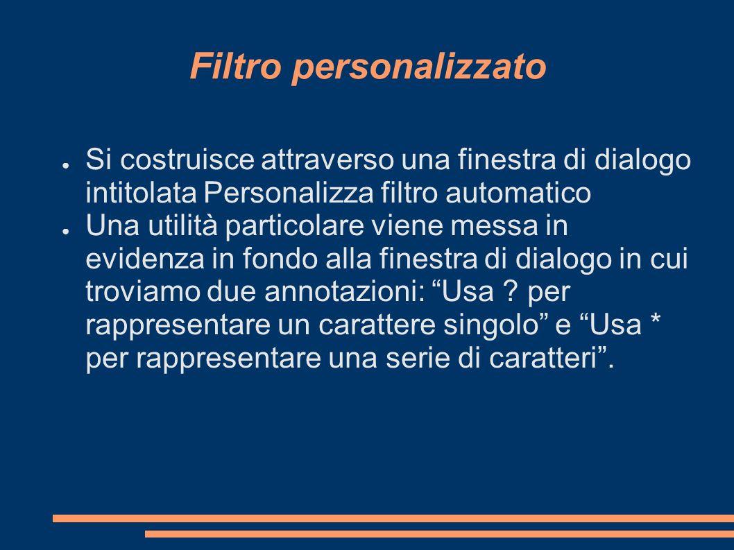 Filtro personalizzato