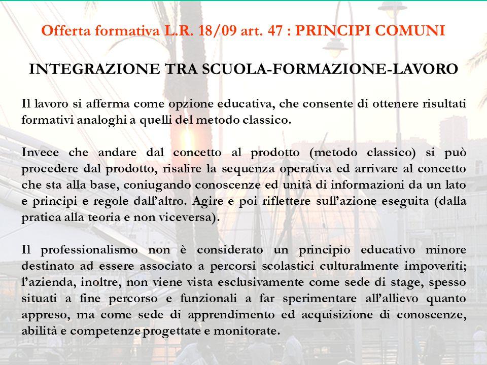 Offerta formativa L.R. 18/09 art. 47 : PRINCIPI COMUNI