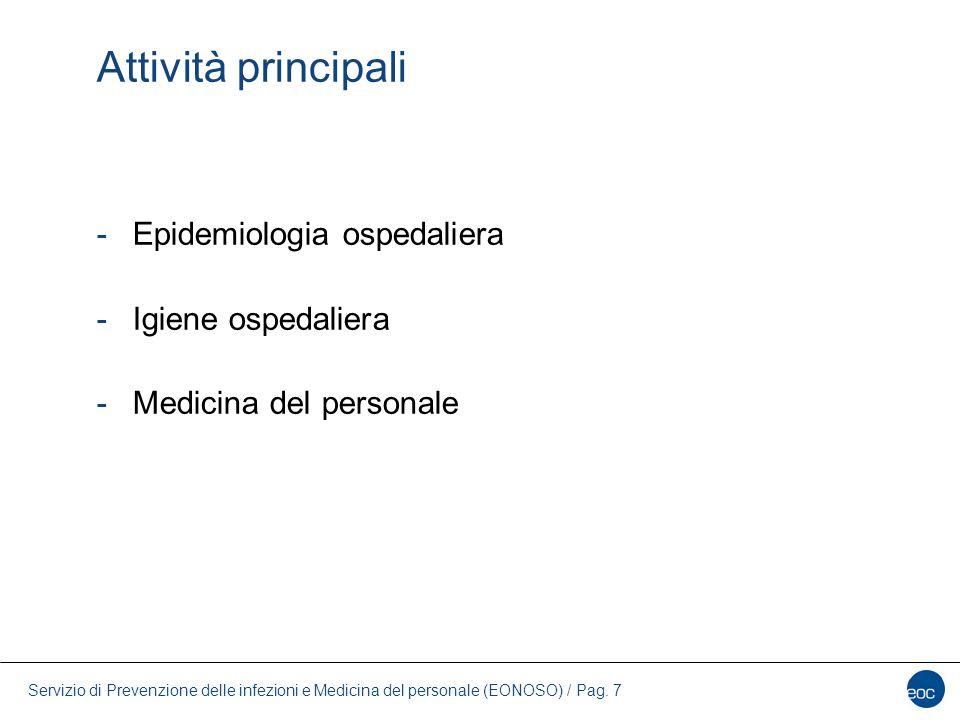 Attività principali Epidemiologia ospedaliera Igiene ospedaliera