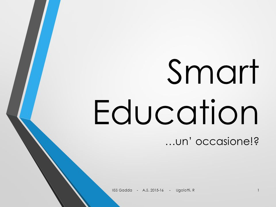 Smart Education …un' occasione!