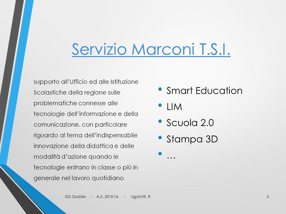 Servizio Marconi T.S.I. Smart Education LIM Scuola 2.0 Stampa 3D …