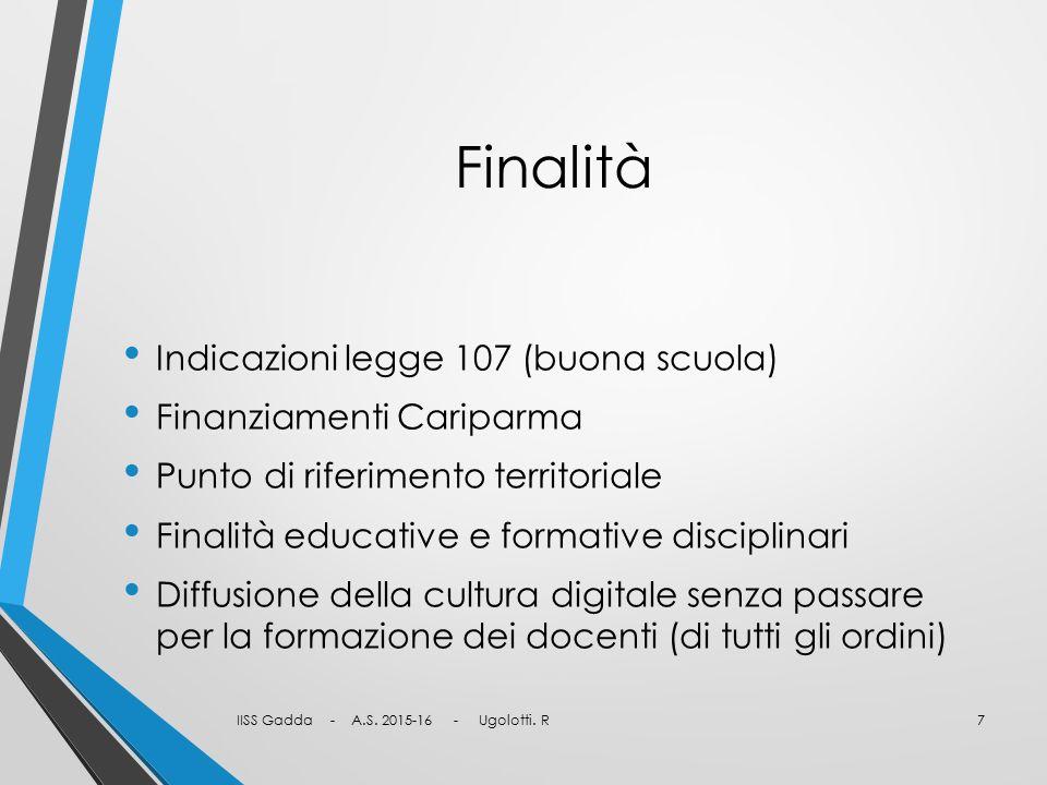 Finalità Indicazioni legge 107 (buona scuola) Finanziamenti Cariparma