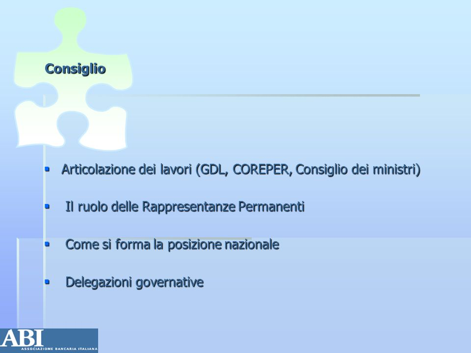 Articolazione dei lavori (GDL, COREPER, Consiglio dei ministri)