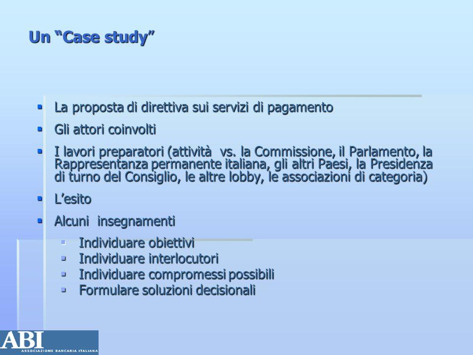 Un Case study La proposta di direttiva sui servizi di pagamento