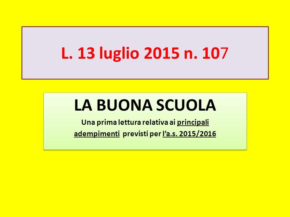 L. 13 luglio 2015 n. 107 LA BUONA SCUOLA