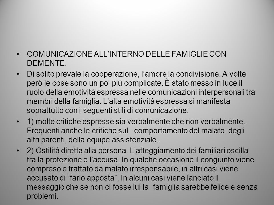 COMUNICAZIONE ALL'INTERNO DELLE FAMIGLIE CON DEMENTE.