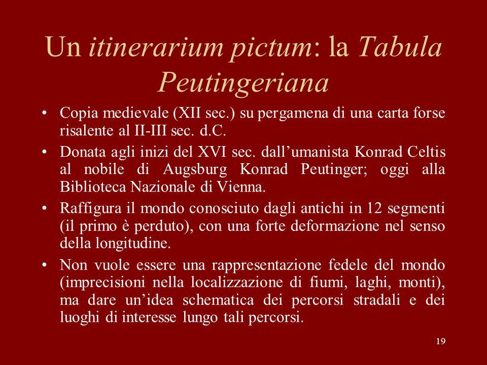 Un itinerarium pictum: la Tabula Peutingeriana