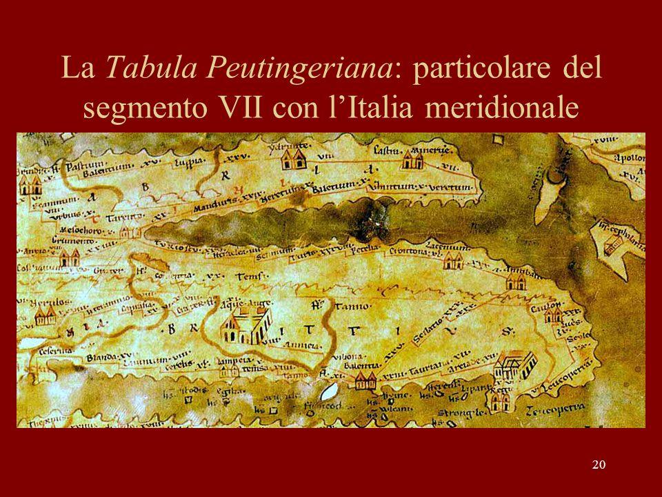 La Tabula Peutingeriana: particolare del segmento VII con l'Italia meridionale