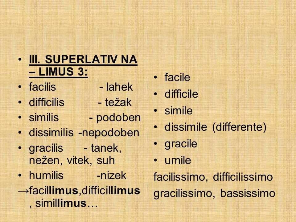 III. SUPERLATIV NA – LIMUS 3: