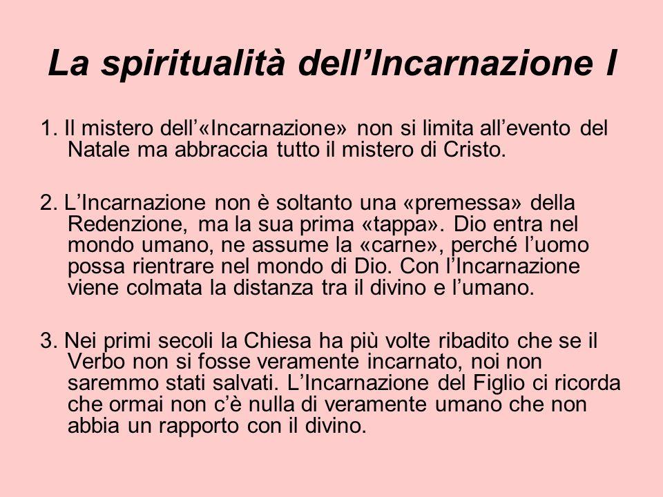 La spiritualità dell'Incarnazione I
