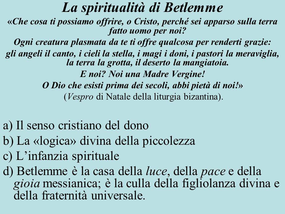 La spiritualità di Betlemme