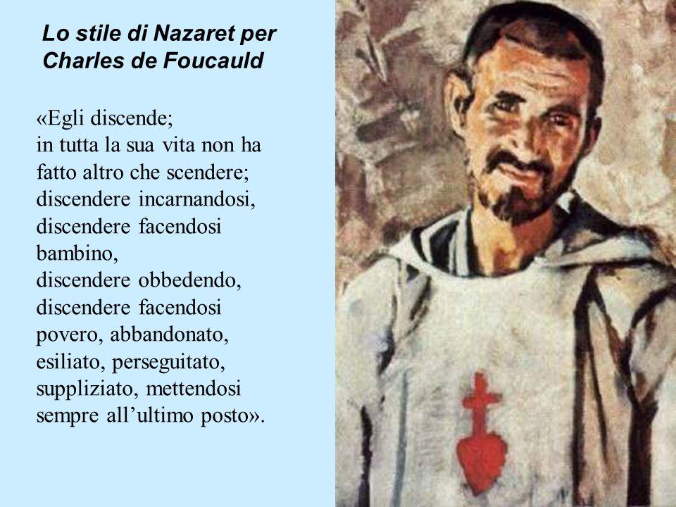 Lo stile di Nazaret per Charles de Foucauld
