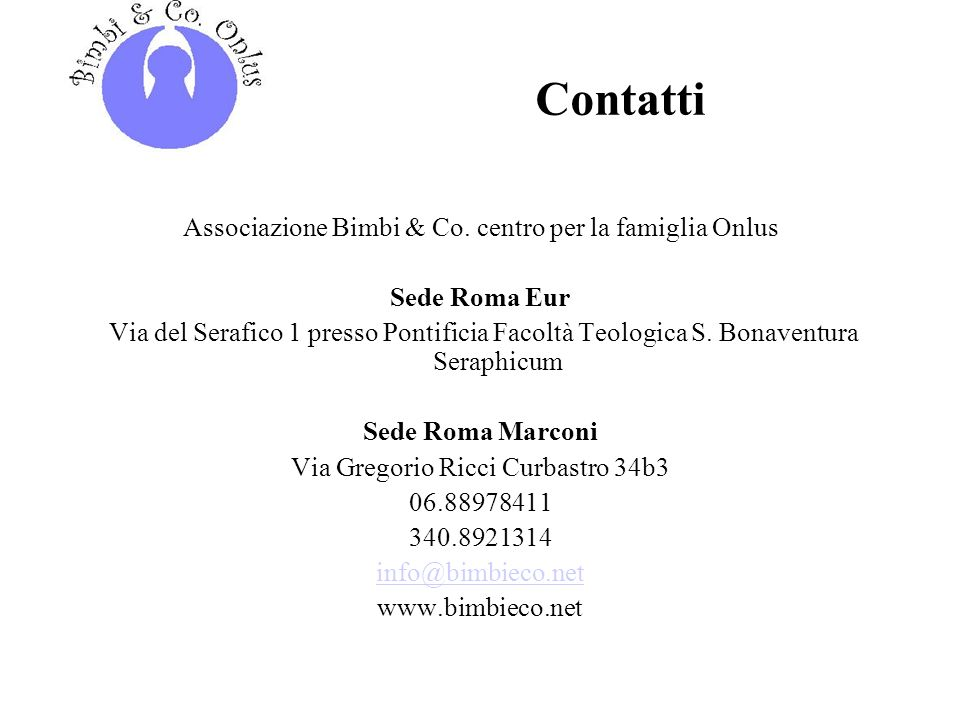 Contatti Associazione Bimbi & Co. centro per la famiglia Onlus