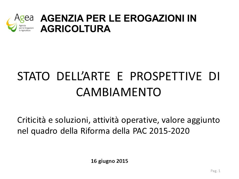 AGENZIA PER LE EROGAZIONI IN AGRICOLTURA