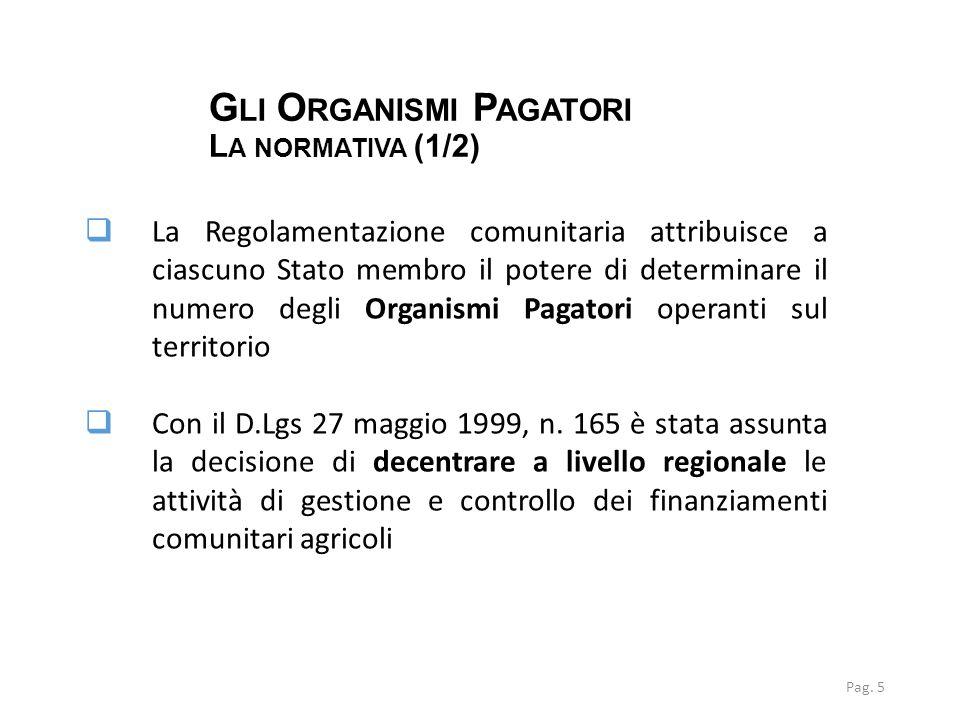 Gli Organismi Pagatori La normativa (1/2)