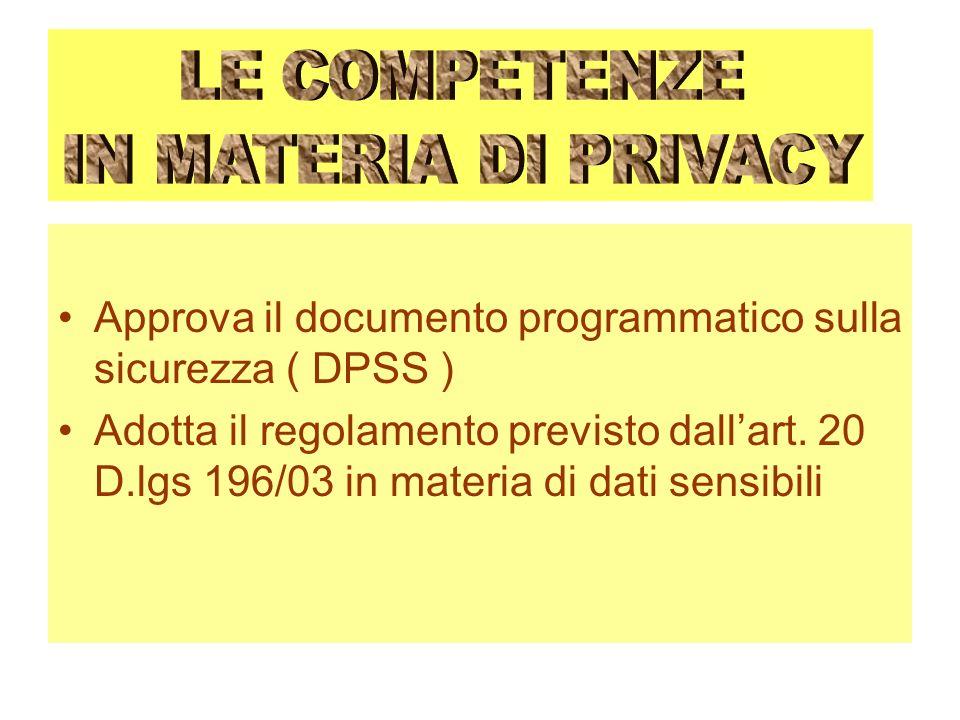 Approva il documento programmatico sulla sicurezza ( DPSS )