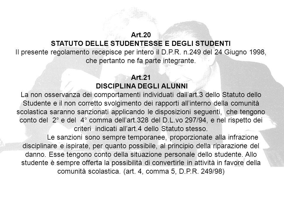 STATUTO DELLE STUDENTESSE E DEGLI STUDENTI DISCIPLINA DEGLI ALUNNI