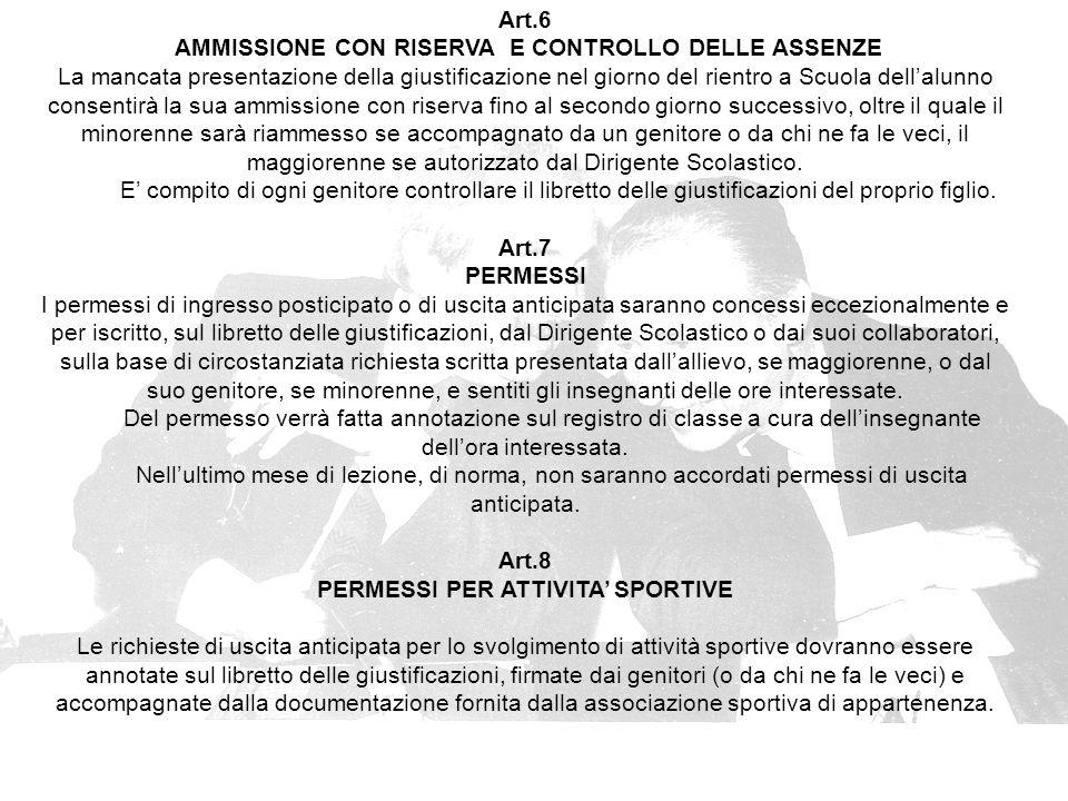AMMISSIONE CON RISERVA E CONTROLLO DELLE ASSENZE