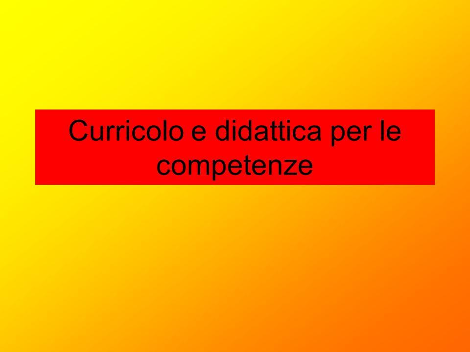Curricolo e didattica per le competenze