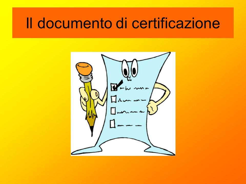 Il documento di certificazione