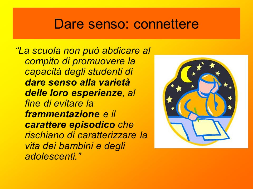 Dare senso: connettere