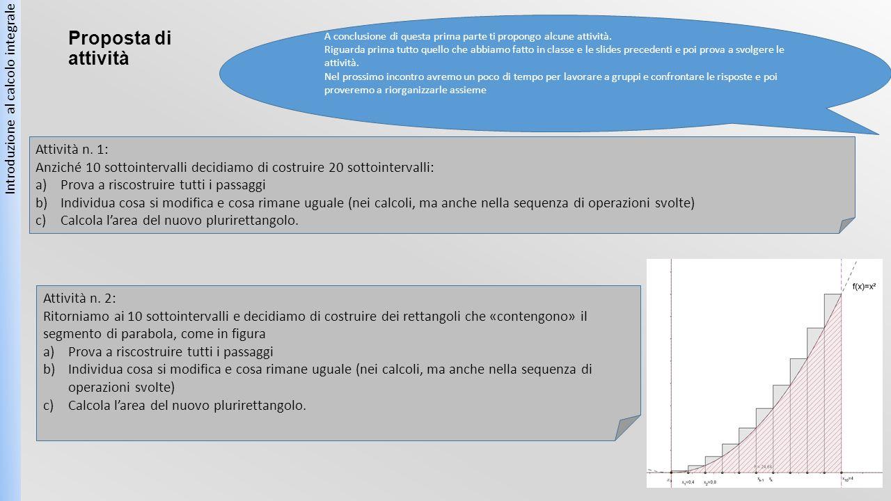 Proposta di attività Introduzione al calcolo integrale Attività n. 1: