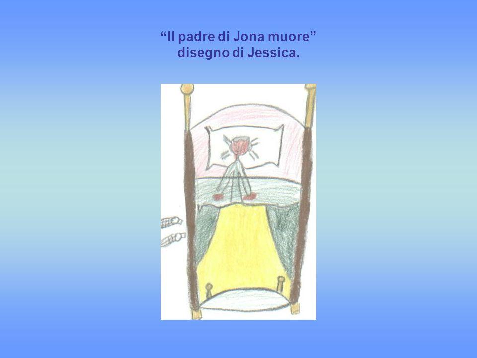 Il padre di Jona muore disegno di Jessica.