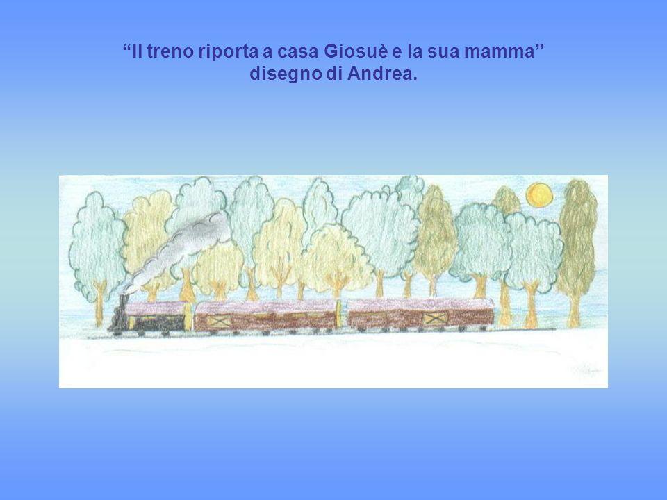 Il treno riporta a casa Giosuè e la sua mamma disegno di Andrea.