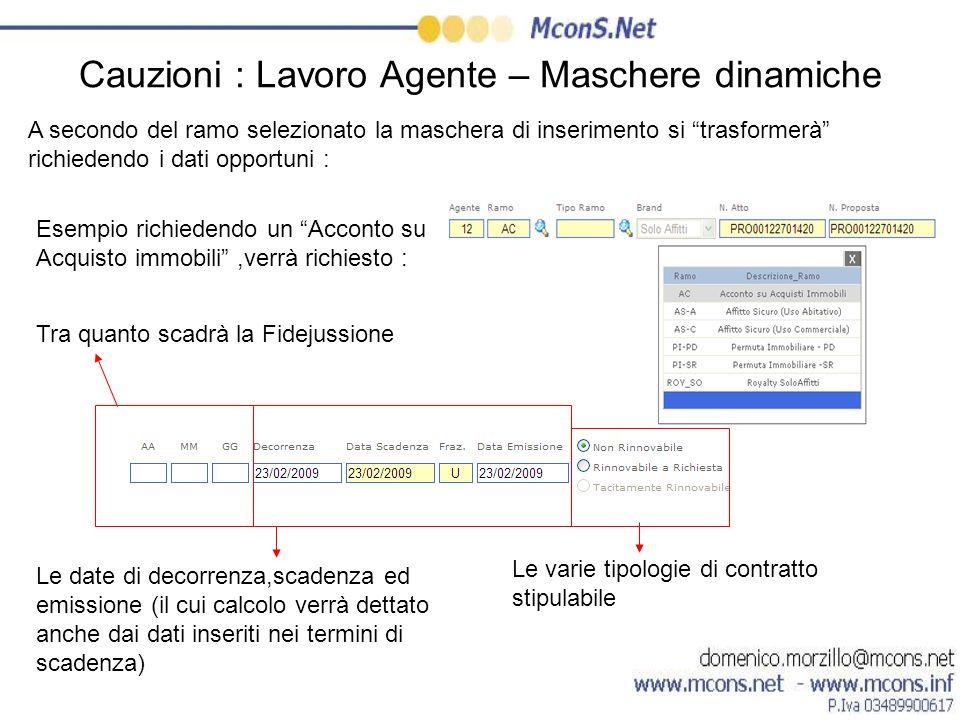 Cauzioni : Lavoro Agente – Maschere dinamiche