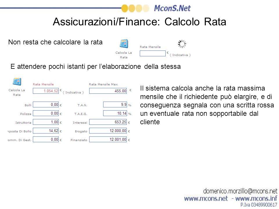 Assicurazioni/Finance: Calcolo Rata
