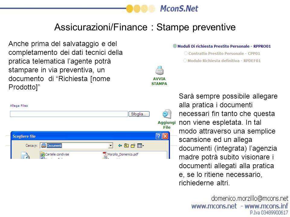 Assicurazioni/Finance : Stampe preventive