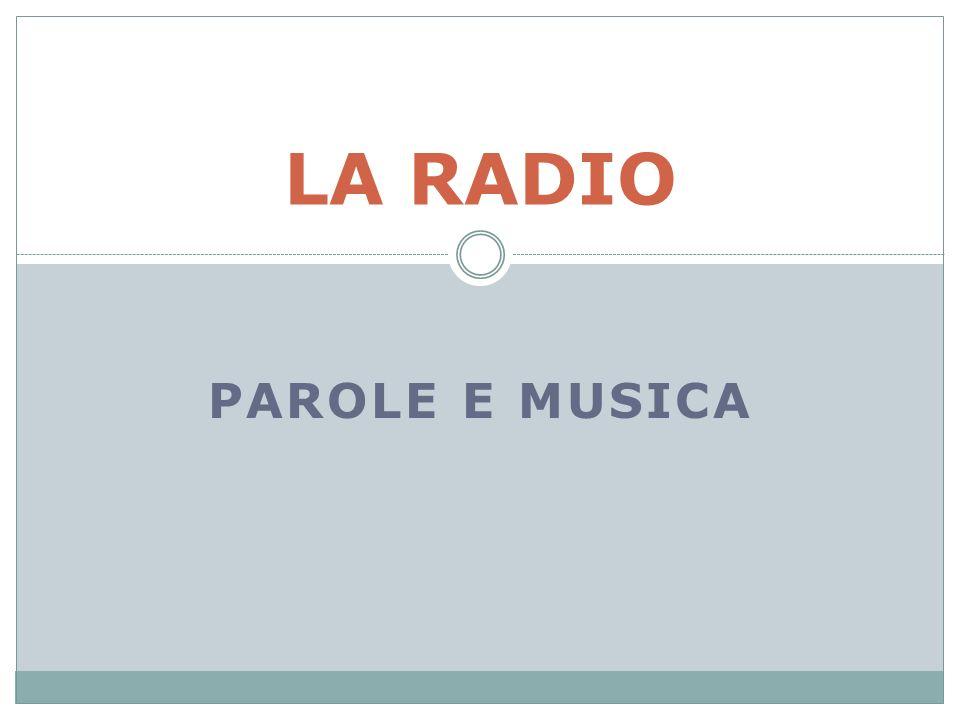 LA RADIO PAROLE E MUSICA