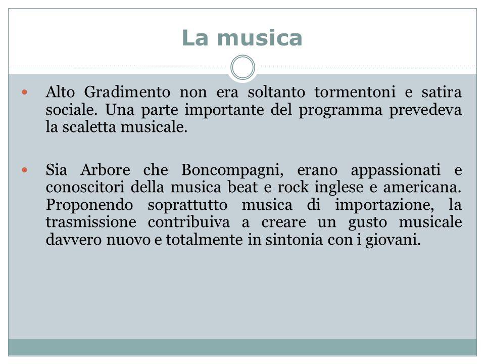 La musica Alto Gradimento non era soltanto tormentoni e satira sociale. Una parte importante del programma prevedeva la scaletta musicale.