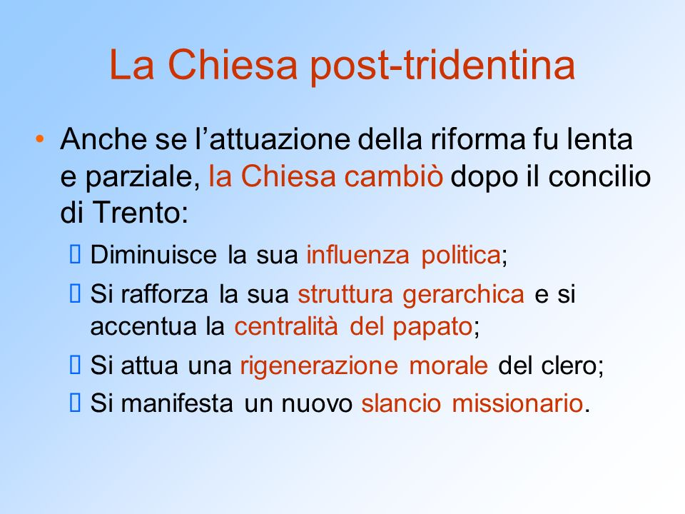 La Chiesa post-tridentina