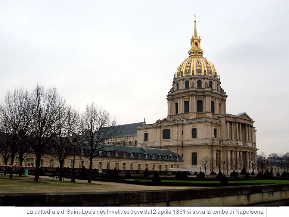 La cattedrale di Saint-Louis des Invelides dove dal 2 aprile 1861 si trova la tomba di Napoleone
