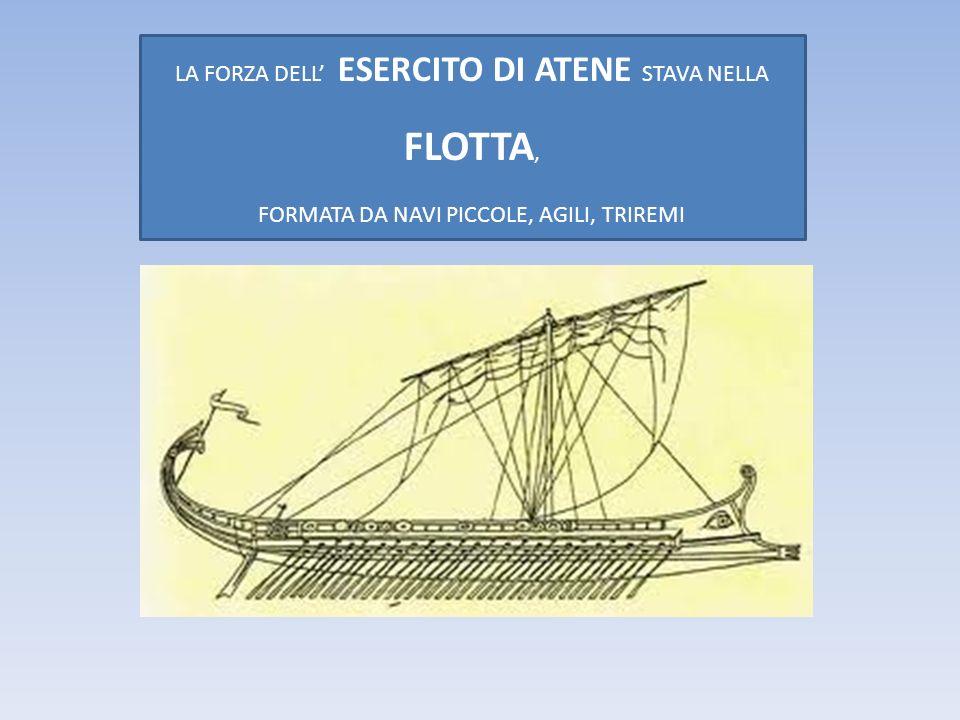 FLOTTA, LA FORZA DELL' ESERCITO DI ATENE STAVA NELLA