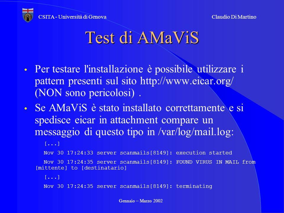 Test di AMaViS Per testare l installazione è possibile utilizzare i pattern presenti sul sito http://www.eicar.org/ (NON sono pericolosi) .