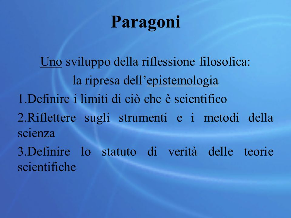 Paragoni Uno sviluppo della riflessione filosofica: