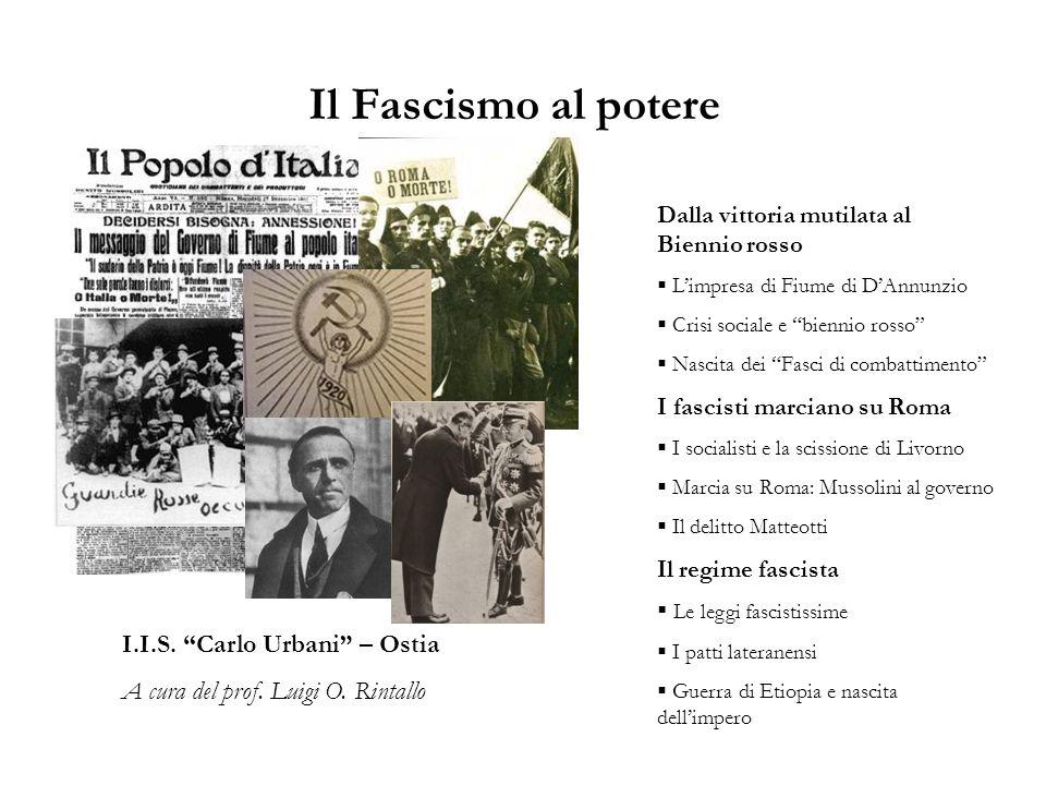 Il Fascismo al potere I.I.S. Carlo Urbani – Ostia