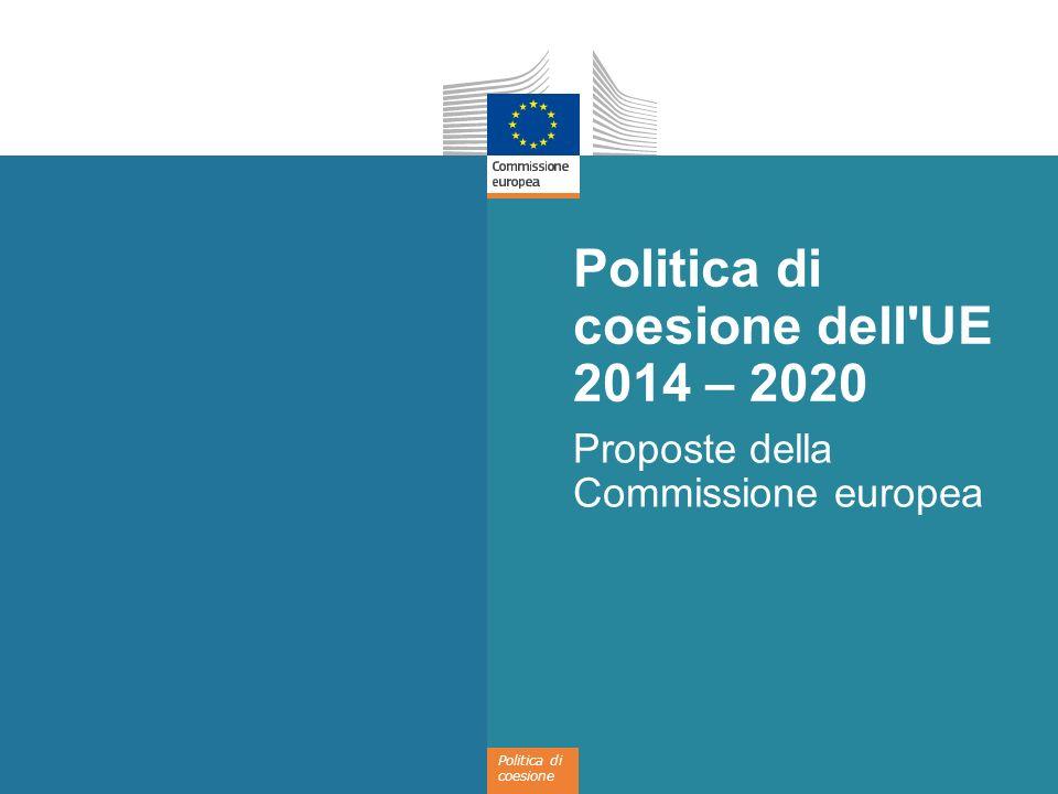 Politica di coesione dell UE 2014 – 2020