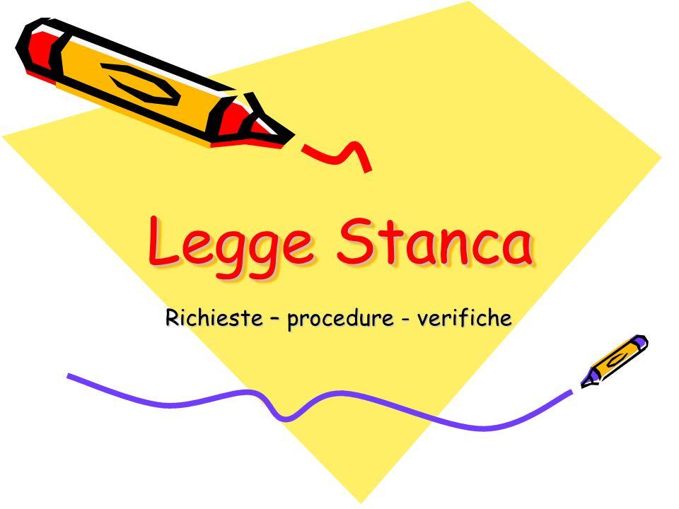 Richieste – procedure - verifiche
