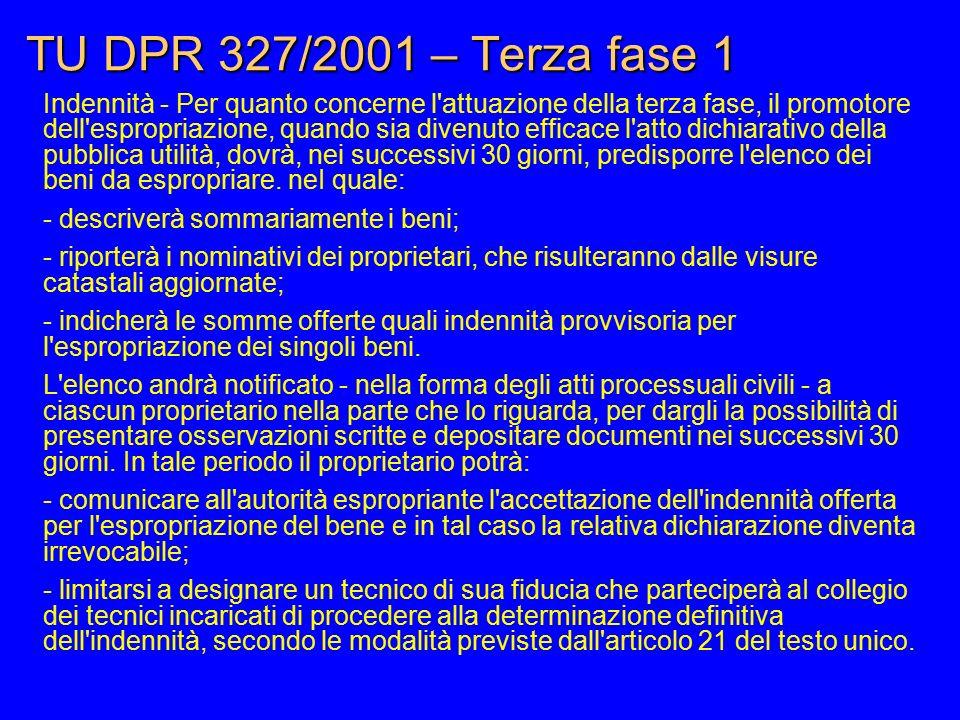 TU DPR 327/2001 – Terza fase 1