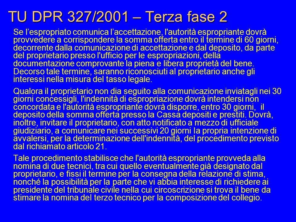 TU DPR 327/2001 – Terza fase 2