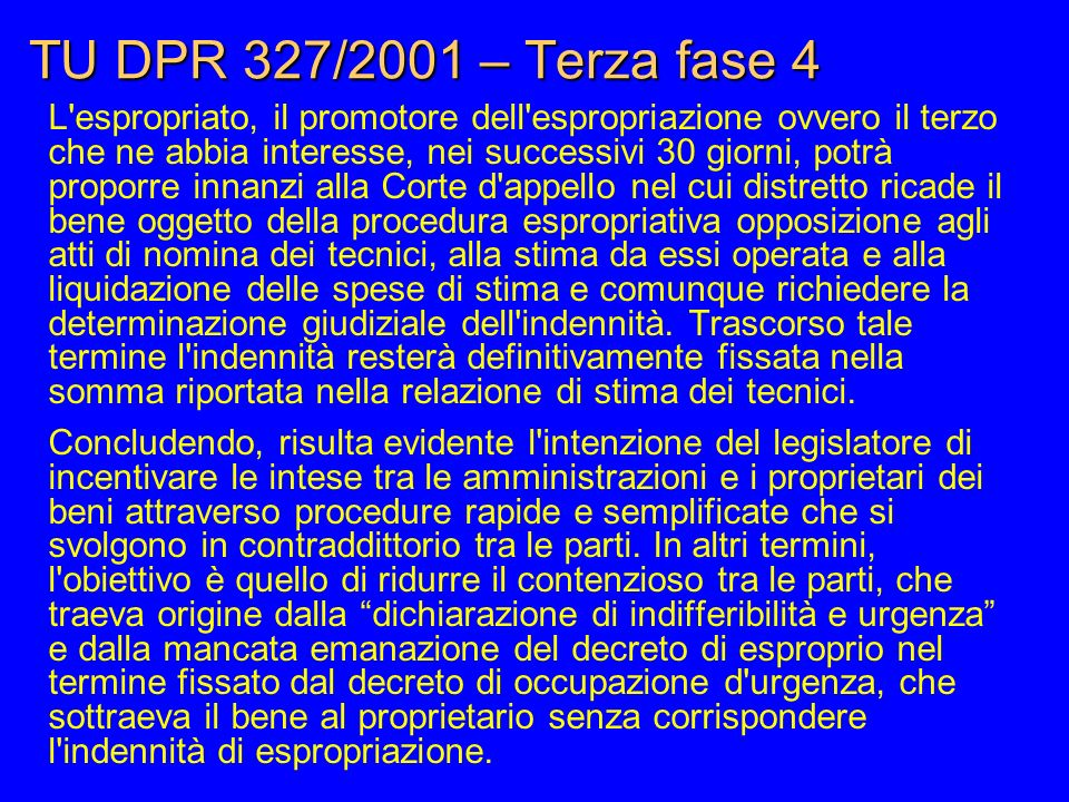 TU DPR 327/2001 – Terza fase 4