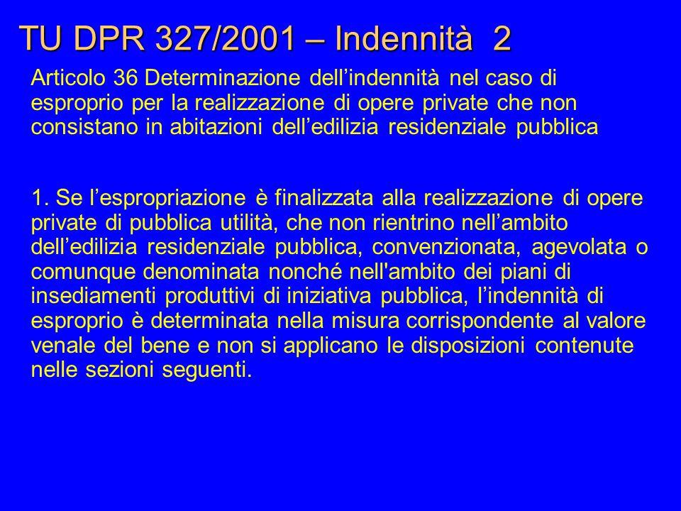 TU DPR 327/2001 – Indennità 2